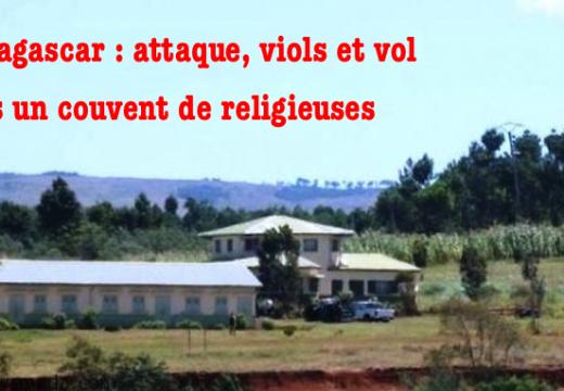 Madagascar : attaque d'un couvent et actes abominables commis