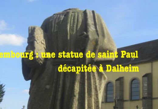 Luxembourg : une statue de saint Paul décapitée à Dalheim