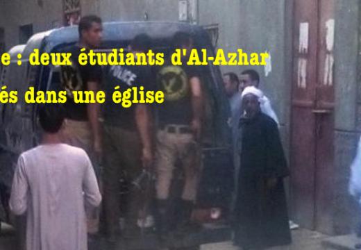 Égypte : deux étudiants d'Al-Azhar arrêtés dans une église