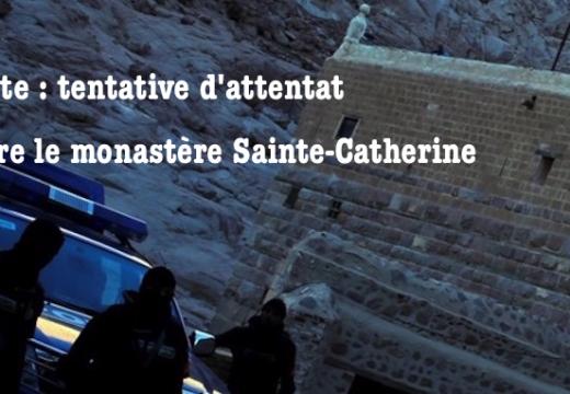 Égypte : tentative d'attentat contre le monastère Sainte-Catherine dans le Sinaï du Sud ?