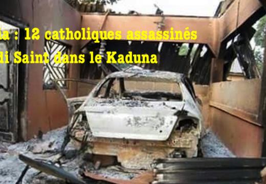 Nigéria : douze catholiques tués dans l'État de Kaduna