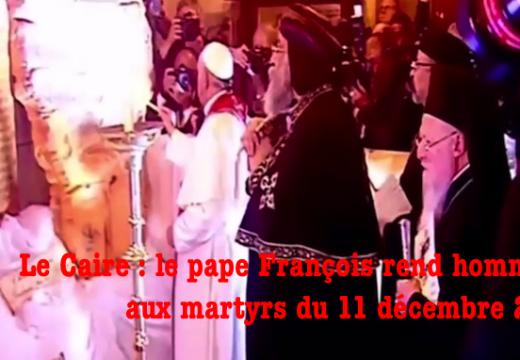 Vidéo : le pape François rend hommage aux victimes de l'attentat du Caire