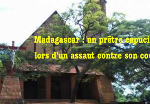 Madagascar : prêtre capucin assassiné lors d'un assaut contre son couvent
