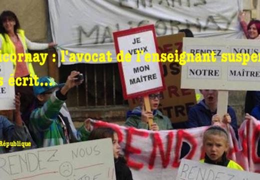 Malicornay : l'avocat de l'enseignant suspendu nous écrit