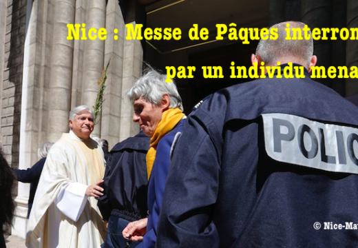 Nice : Messe de Pâques interrompue par un homme menaçant, fidèles évacués