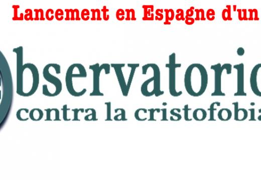 Espagne : naissance d'un observatoire contre la christianophobie