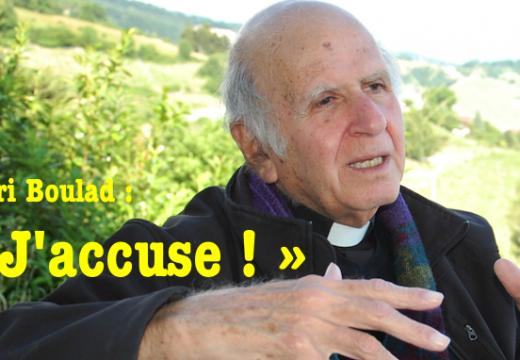 Père Henri Boulad : « J'accuse ! »