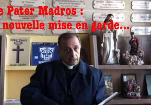 Père Madros : « À toute patience il y a une limite »…