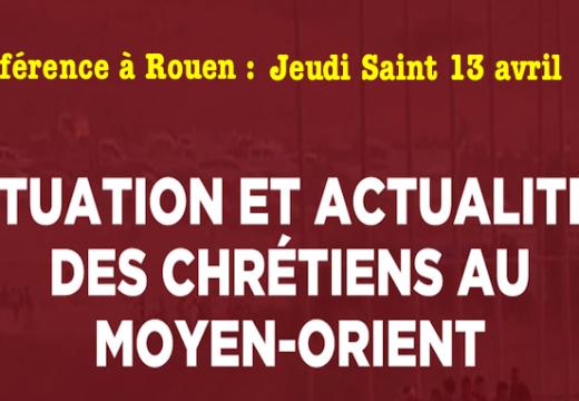Conférence à Rouen : Actualités des chrétiens au Moyen-Orient