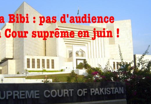Asia Bibi : pas d'audience en juin à la Cour suprême !