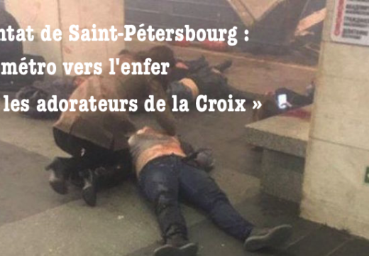 Attentat de Saint-Pétersbourg : les islamistes exultent de cette victoire sur les « croisés »