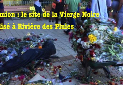 La Réunion : le site de la Vierge Noire vandalisé à Rivière des Pluies