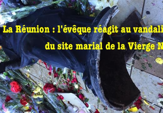 La Réunion : l'évêque réagit au vandalisme du site la Vierge Noire
