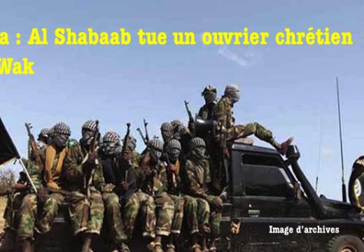 Kenya : un chrétien tué par Al Shabaab
