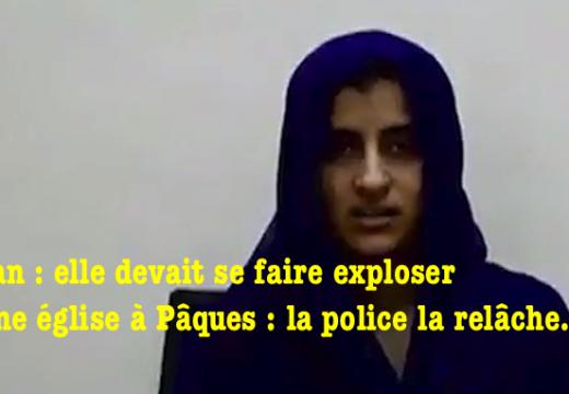 Elle avait préparé un attentat dans une église au Pakistan : la police la relâche…