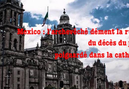 Mexico : l'archevêché dément le décès du Père José Miguel Machorro