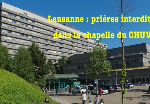 Lausanne : prières interdites dans la chapelle du CHUV