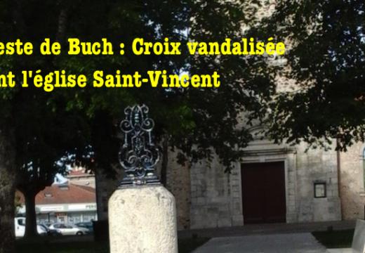 Gironde : Croix vandalisée à La Teste de Buch