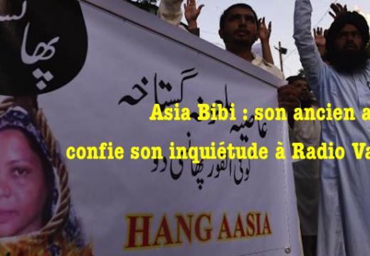 Asia Bibi : son ancien avocat exprime son inquiétude