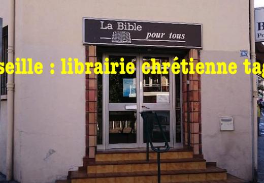 Marseille : librairie chrétienne taguée par un anarchiste