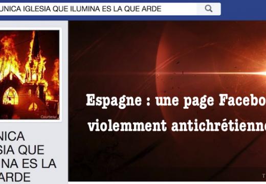 Espagne : une page Facebook invite à brûler les églises