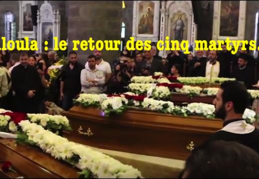 Vidéo : le retour des martyrs de Maaloula