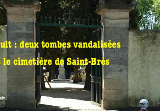 Hérault : le cimetière de Saint-Brès vandalisé