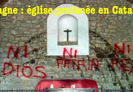 Espagne : profanation d'un sanctuaire en Catalogne