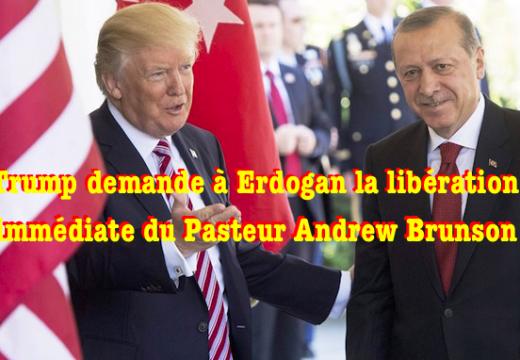 Trump demande à Erdogan la libération du Pasteur Brunson