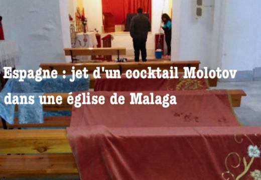 Espagne : jet d'un cocktail Molotov dans une église de Malaga