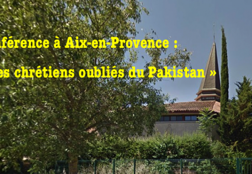 Conférence à Aix-en-Provence : « Les chrétiens oubliés du Pakistan »