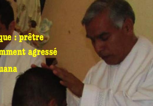 Mexique : prêtre violemment agressé à Tijuana