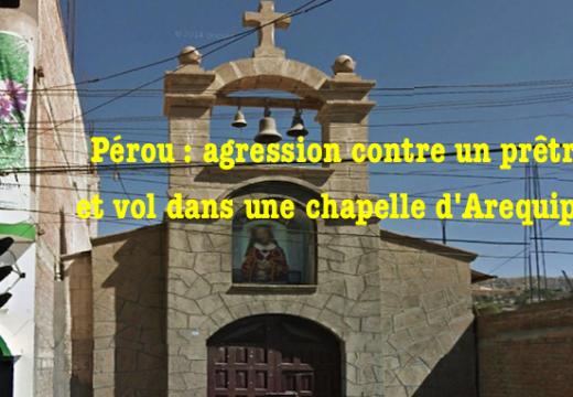 Pérou : agression contre un prêtre à Arequipa