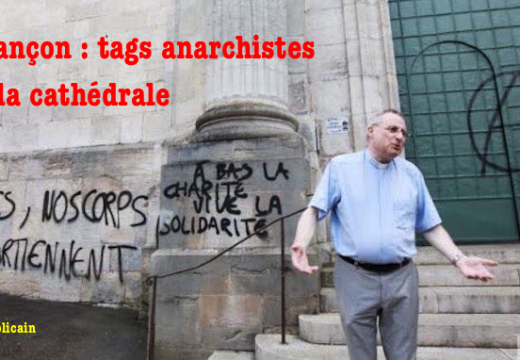 Besançon : tags anarchistes sur la cathédrale Saint-Jean