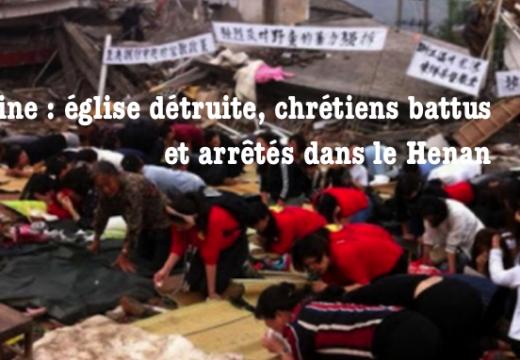 Chine : temple protestant démoli, chrétiens arrêtés dans le Henan