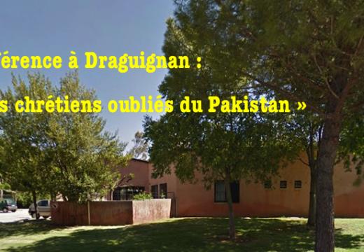 Conférence à Draguignan : « Les chrétiens oubliés du Pakistan »