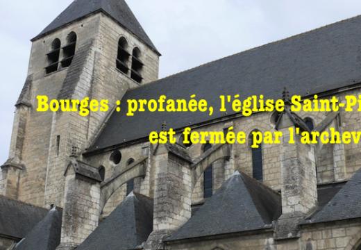 Bourges : précisions sur la profanation d'une église