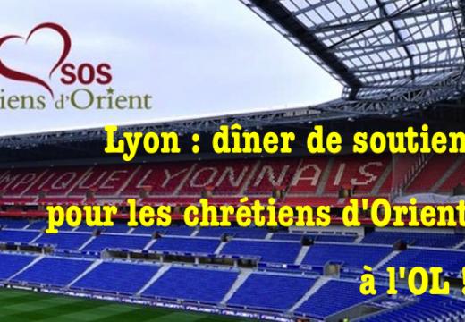 Lyon : dîner de soutien pour les chrétiens d'Alep !