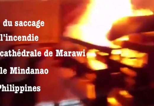 Vidéo : saccage et incendie de la cathédrale de Marawi aux Philippines