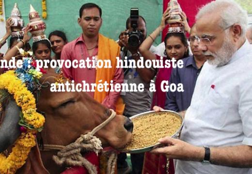 Inde : provocation hindouiste antichrétienne à Goa