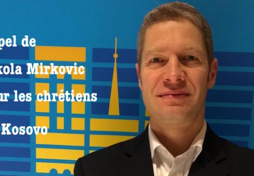 Appel pour les chrétiens serbes de Kosovo-et-Métochie
