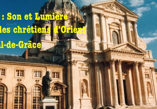 Paris : Son et Lumière pour les chrétiens d'Orient !
