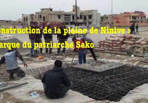 Le patriarche Sako sur la reconstruction de la plaine de Ninive