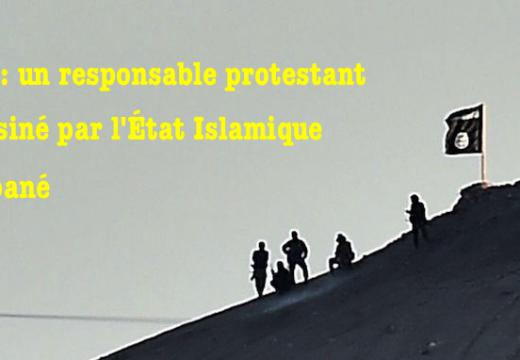 Syrie : un responsable protestant assassiné à Kobané