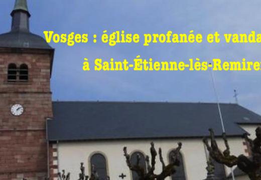 Vosges : église profanée et vandalisée à Saint-Étienne-lès-Remiremont