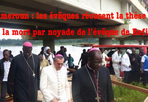 Cameroun : les évêques se portent partie civile pour rouvrir l'enquête du décès de l'évêque de Bafia