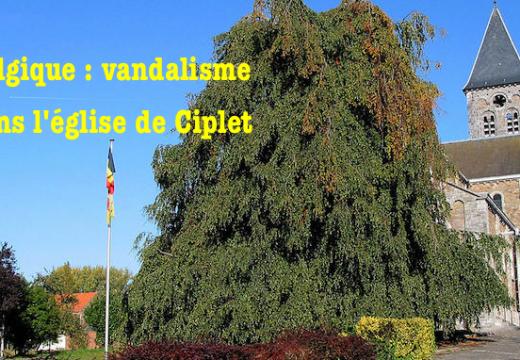 Belgique : l'église de Ciplet vandalisée
