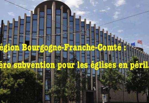 Région Bourgogne-Franche-Comté : fin des subventions pour les églises en péril
