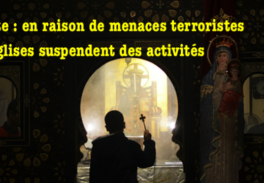 Égypte : des menaces islamistes obligent les Églises à réduire leurs activités