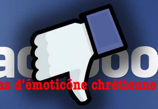 Facebook : pas d'émoticône chrétienne…